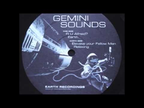 Gemini Sounds - R U Afraid? [Earth, 1998]