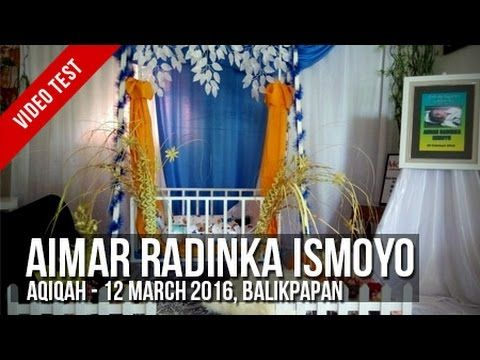 [Video Test] : Aqiqah - Aimar Radinka Ismoyo