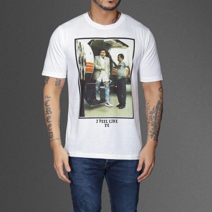 I feel Like Ye - Pablo Escobar T-Shirt