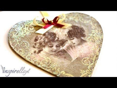 Decoupage krok po kroku - serce nostalgia - YouTube