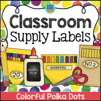 These school supply labels will have your classroom organized in no time! Colorful polka dot design goes with any decor.
