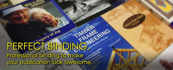 What is Perfect Binding? Professional binding to make your publication look awesome.