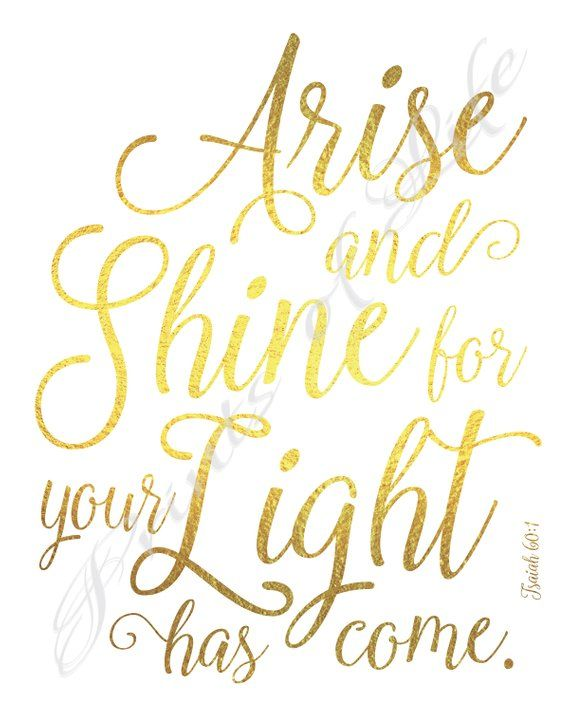 Christian printable. Arise and Shine for Your Light Has Come.   Etsy   Arise and shine, Christian printables, Instant  download prints