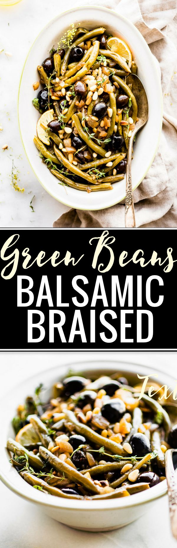 """Take your vegetable side dish to the """"next level"""" with these easy BALSAMIC OLIVE-OIL BRAISED GREEN BEANS! Made with fresh green beans, thyme, balsamic vinegar, olive-oil, black olives, onion & toasted pine nuts. Paleo, vegan friendly. Delicious! www.cottercrunch.com"""