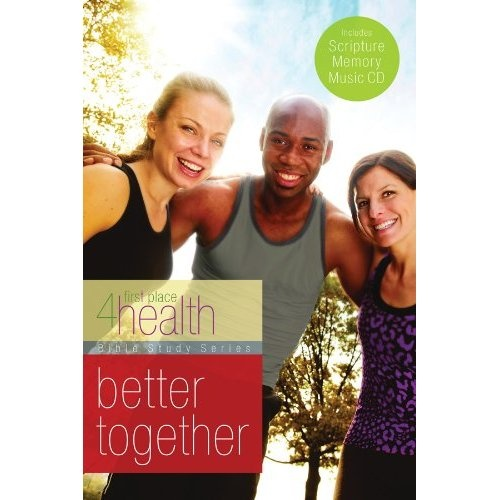 First Place 4 Health  Better Together Bible Study. This is a great Bible Study for people trying to lose weight and be healthier. Its how I lost 40 pounds!