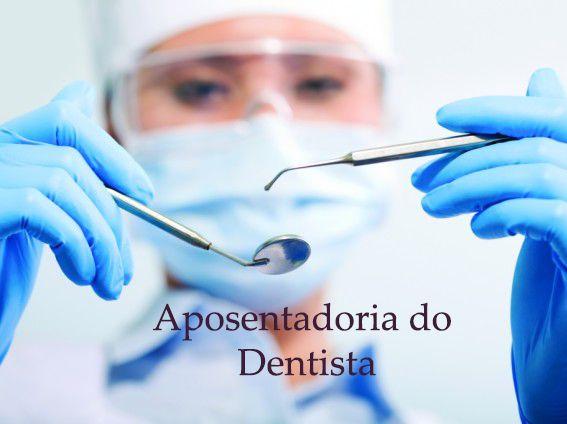 Dentista consegue direito a aposentadoria especial. Entenda aqui se você também…