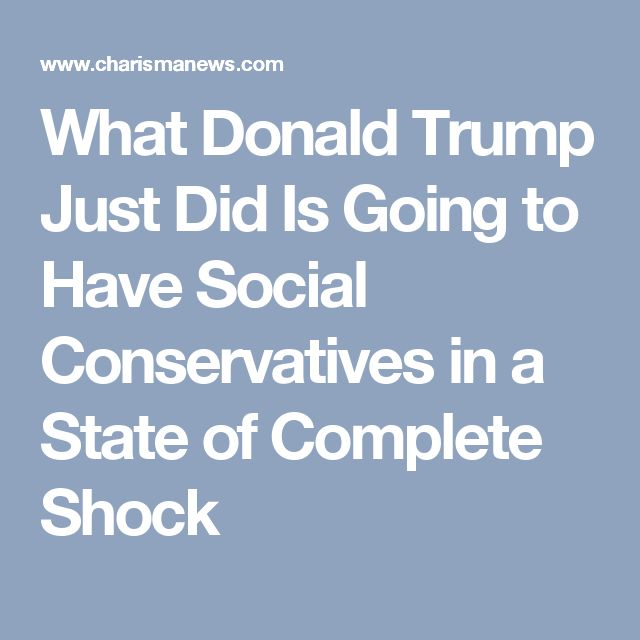 Best 25 social conservative ideas on pinterest democratic what donald trump just did is going to have social conservatives in a state of complete malvernweather Images