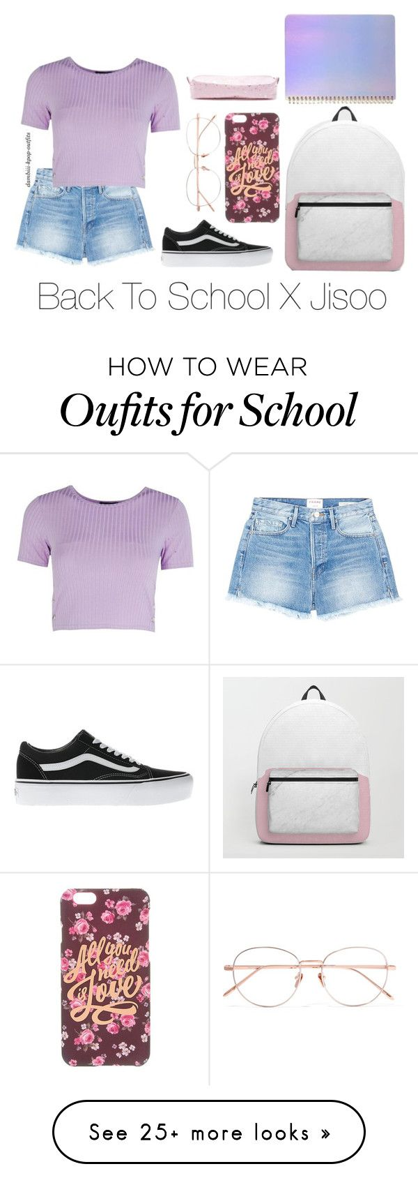 """Back to School X Jisoo"" by dambiii on Polyvore featuring Frame, Boohoo, Vans, Linda Farrow, ban.do, Forever 21, BlackPink and jisoo"