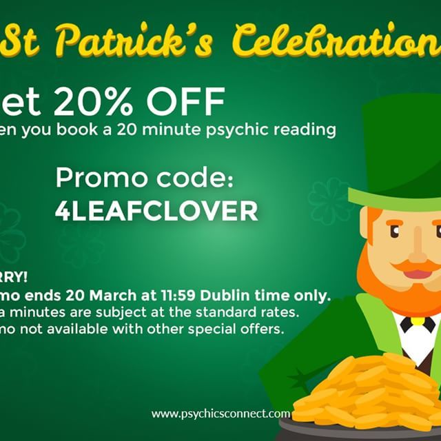 Happy St. Patrick's Day!  It's your lucky day. Enjoy your exclusive St. Patrick's day Offer- Enjoy a 20% discount when you book 20-minute psychic readings from 16 through 20 March 2017.    https://secure.psychicsconnect.com/…/personal_informati…/UK/    #PsychicsConnect #HappyStPatricksday #StPatricksday #Lucky #Clover #Discount #FreeReadings #Love #Tarot #TarotReading #spirituality #spirit #spiritual #angels #meditation #awakening #psychicmedium #medium #clairvoyant #healer #readings…