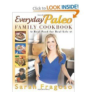 Everyday Paleo Family Cookbook: Real Food for Real Life---I can't wait for this to come out!  I have her first cookbook that is just called Everyday Paleo and it has been great!