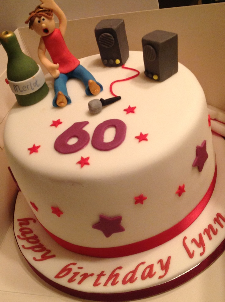60th Birthday Cake For Karaoke Lynn Sazz S Cakes 60th