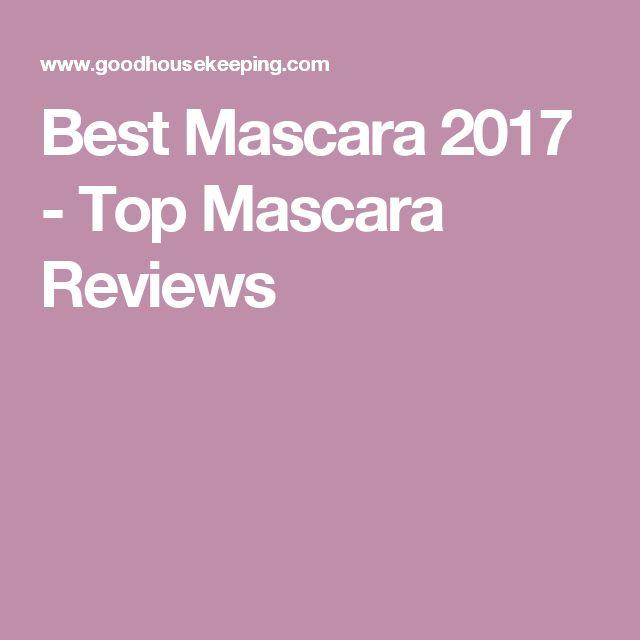 Best Mascara 2017 - Top Mascara Reviews