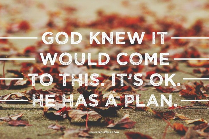 God's plan was, is, and always will be: Jesus.