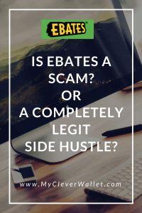 ebates a scam? or a legit side hustle? how to make money at home? side hustle.