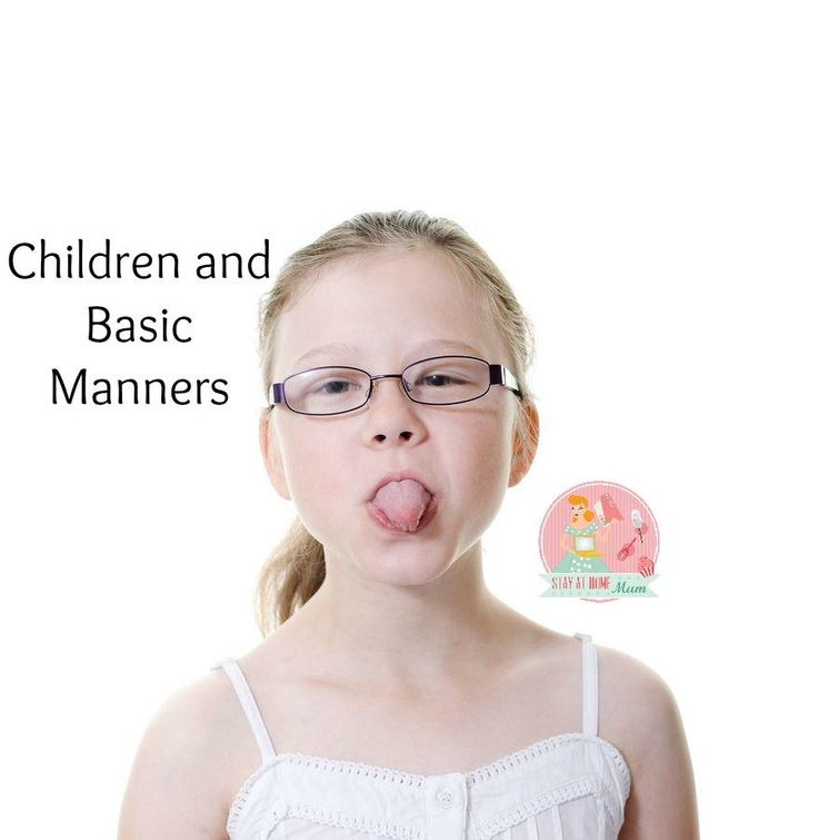 Children and Basic Manners   Stay At Home Mum