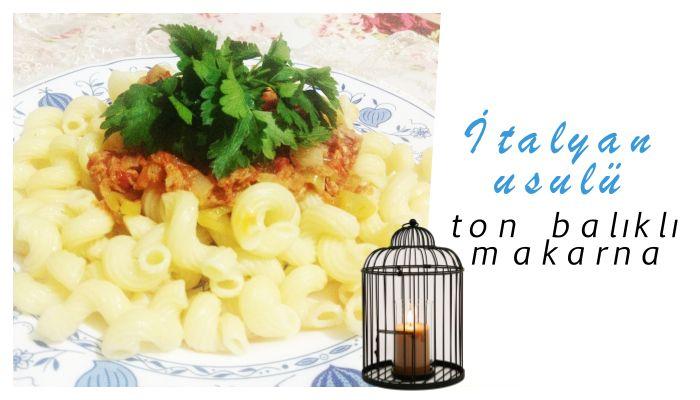 OBA Makarna   İtalyan usulü ton balıklı makarna
