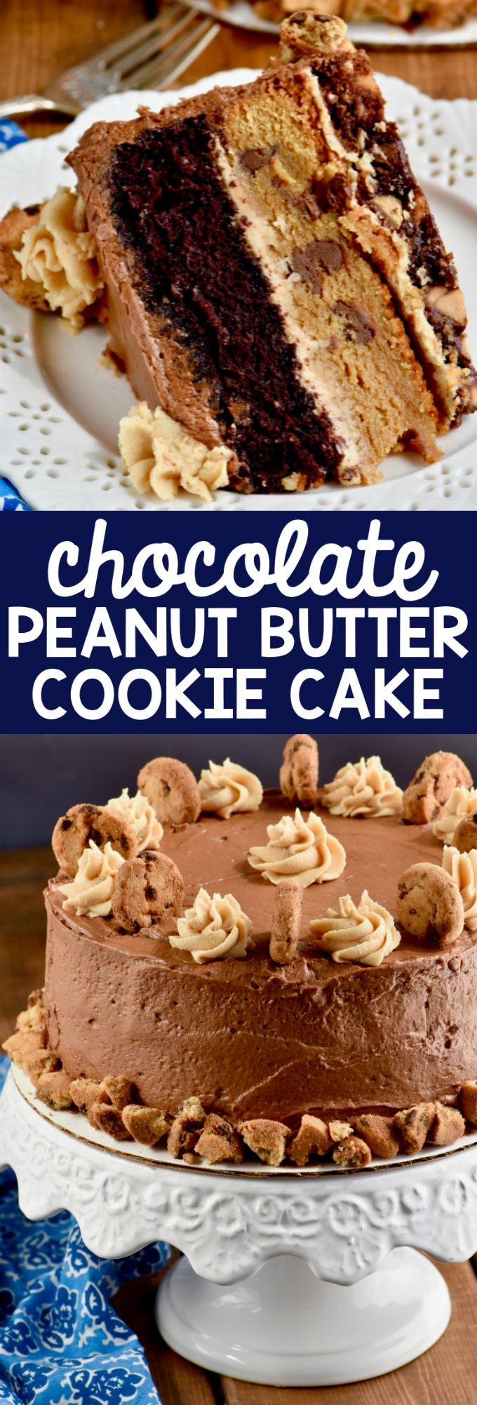 Utterly decadent Chocolate Peanut Butter Cookie Cake