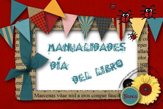 Actividades para Educación Infantil: MANUALIDADES DÍA DEL LIBRO 2014