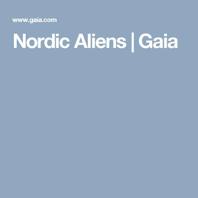 Nordic Aliens | Gaia