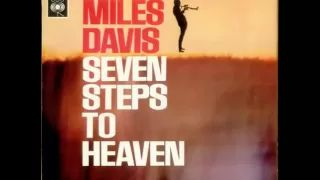 Miles Davis - Seven Steps to Heaven (Original) HQ 1963 - YouTube