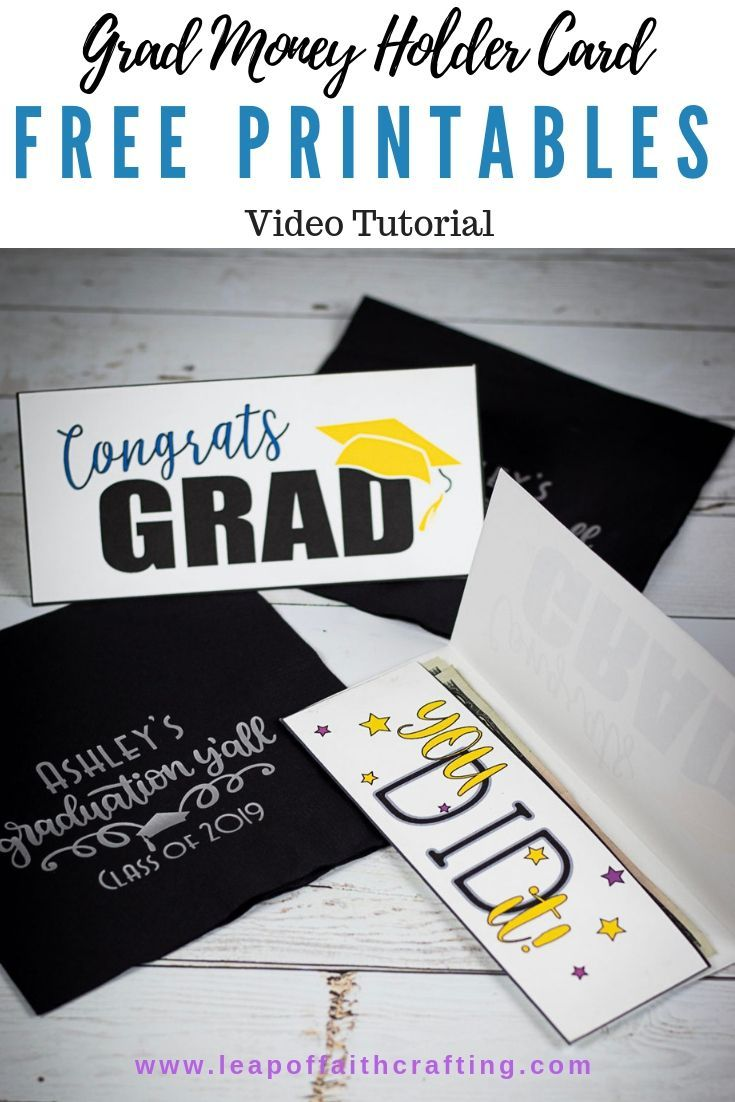 Free Printable Graduation Cards An Easy Way To Give Grads Money Graduation Cards Handmade Graduation Diy Diy Graduation Cards