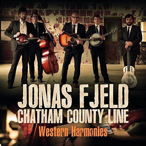 Jonas & Chatham County Line Fjeld - Western Harmonies