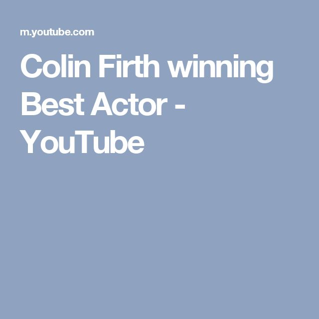 Colin Firth winning Best Actor - YouTube