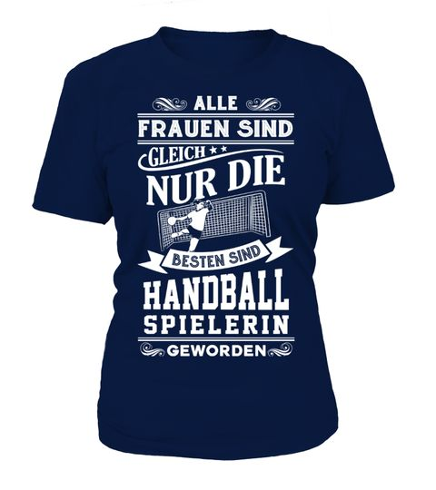 NUR DIE BESTEN SIND HANDBALL GEWORDEN  #tshirt #tshirtfashion #tshirtformen #Women'sFashion #TshirtWomen's #Fundraise #PeaceforParis #HumanRights #AnimalRescue #Autism #Cancer   #WorldPeace #Disability #ForaCause #Other #Family #Girlfriend #Grandparents #Wife #Mother #Ki
