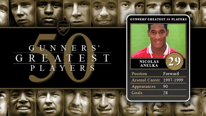 Gunners Greatest 50 Players - Nicolas Anelka