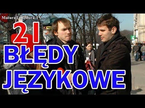 BŁĘDY JĘZYKOWE odc. #21 - YouTube