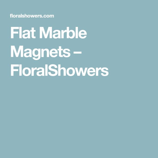 Flat Marble Magnets – FloralShowers