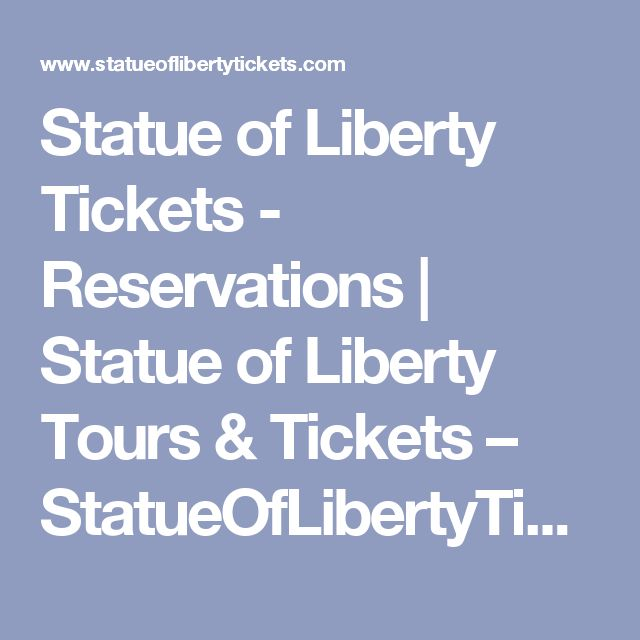 Statue of Liberty Tickets - Reservations | Statue of Liberty Tours & Tickets – StatueOfLibertyTickets.com