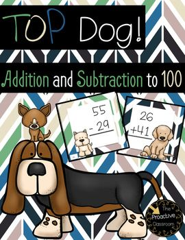 Top Dog Addition and Subtraction to 100 Games With and Without Regrouping