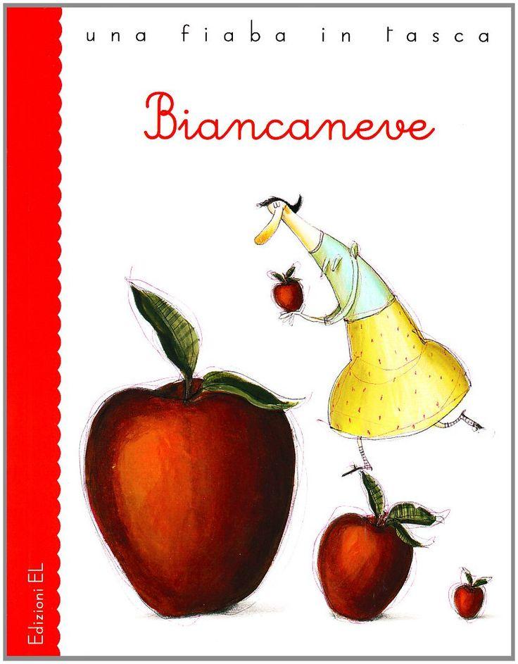 """""""Biancaneve"""" (collana """"Una Fiaba in Tasca"""", Edizioni EL, 2009) - 01"""