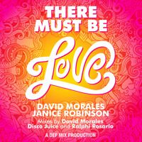 David Morales & Janice Robinson - There Must Be Love (World Radio Mix) by David Morales on SoundCloud
