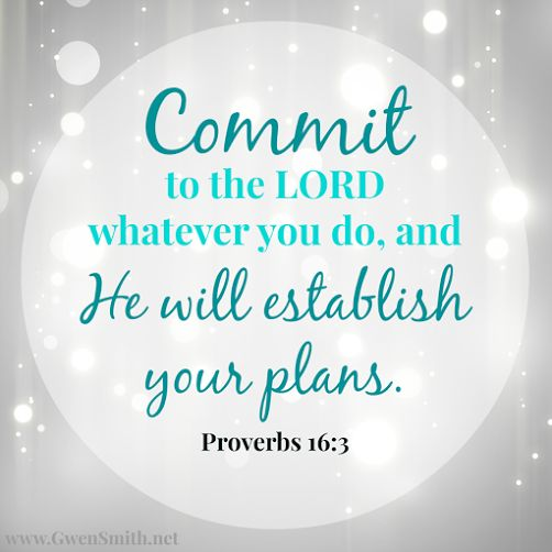 BEST PICTURE QUOTES: Commit To The Lord...Quote