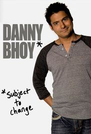 Danny Bhoy: Subject to Change Poster