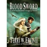 Blood Sword (First Civilization's Legacy) (Kindle Edition)By Terry W. Ervin II