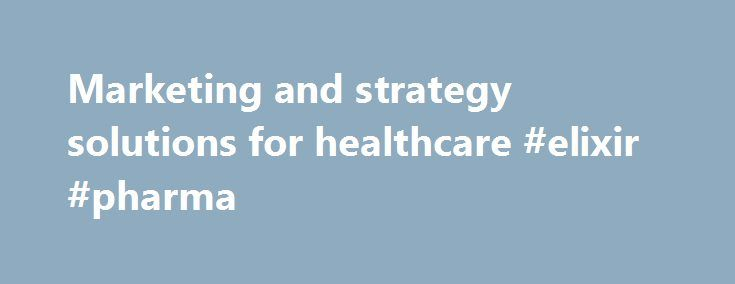 Marketing and strategy solutions for healthcare #elixir #pharma http://pharmacy.remmont.com/marketing-and-strategy-solutions-for-healthcare-elixir-pharma/  #pharmaceutical marketing # With more than 20 years experience in the Australian pharmaceutical market, Kim Gould has built AbsolutePharma into one of Australia's premier healthcare service suppliers. With a who's who of past and present customers, AbsolutePharma has become the preferred outsourcing and consulting choice. Offering…