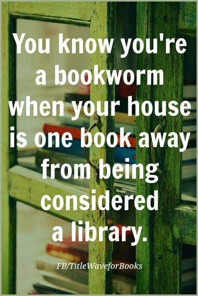 You know you're a bookworm when...