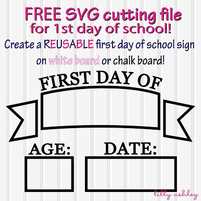 Freebie cut file to create a reusable first day of school sign on chalkboard or whiteboard! By LillyAshley