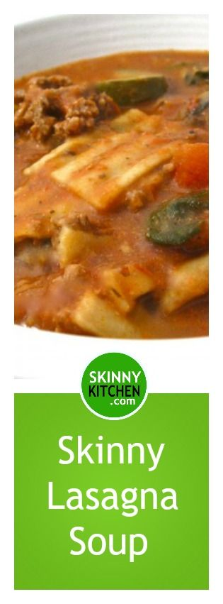 Skinny Lasagna Soup. This main course soup is so hearty, thick and delicious! Each 2 cup serving has 262 calories, 6 grams of fat and 6 Weight Watchers POINTS PLUS. http://www.skinnykitchen.com/recipes/skinny-lasagna-soup/