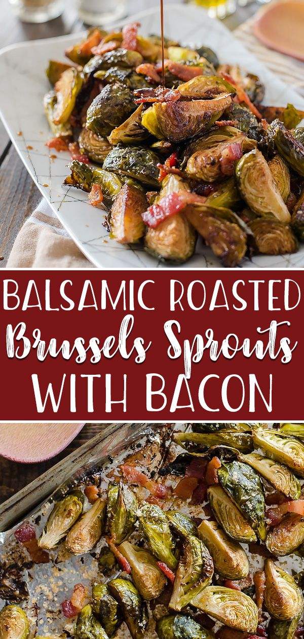 Drizzled with tangy balsamic, tossed with savory bacon, slightly sweetened with …   – college kids attempting cooking