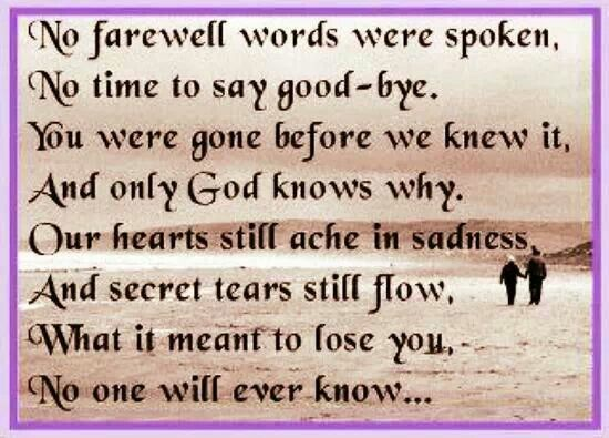 Quotes About Losing A Loved One Too Soon Entrancing Best 25 Gone Too Soon Quotes Ideas On Pinterest  Death Quotes