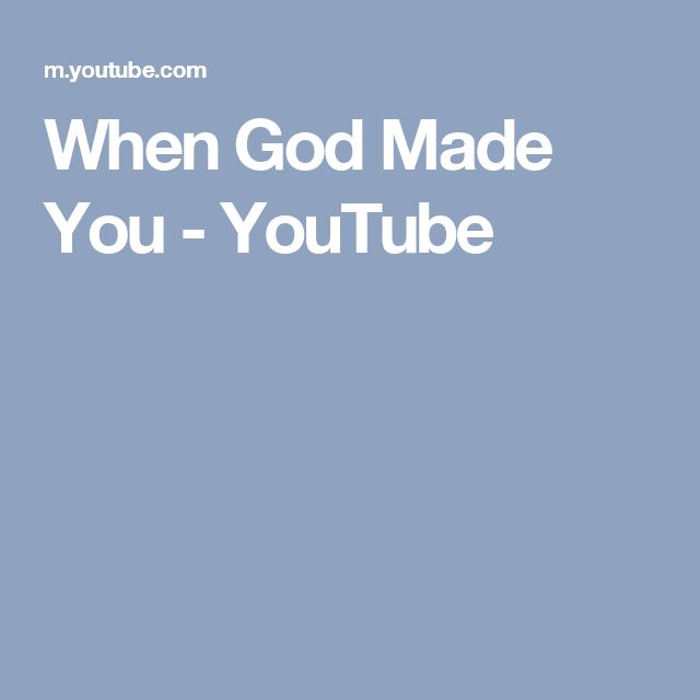 When God Made You - YouTube