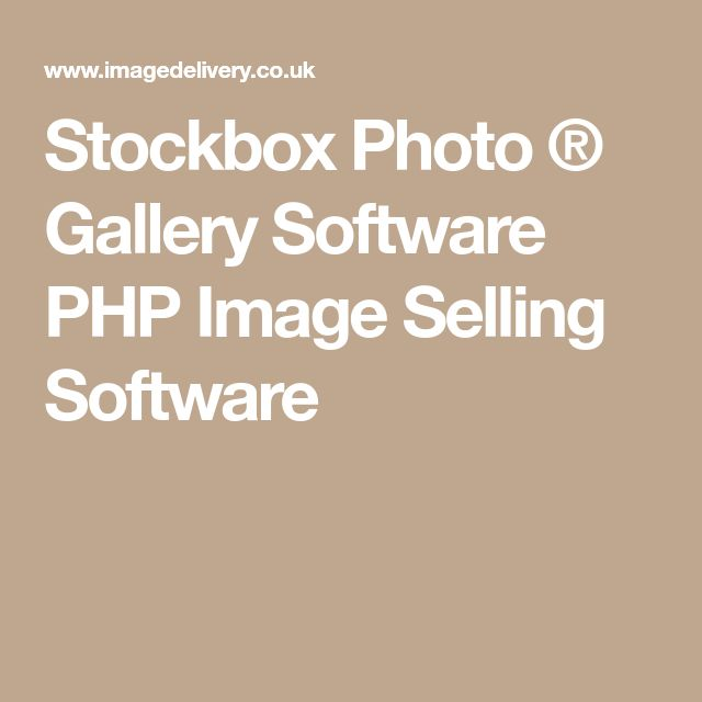 Stockbox Photo ® Gallery Software PHP Image Selling Software