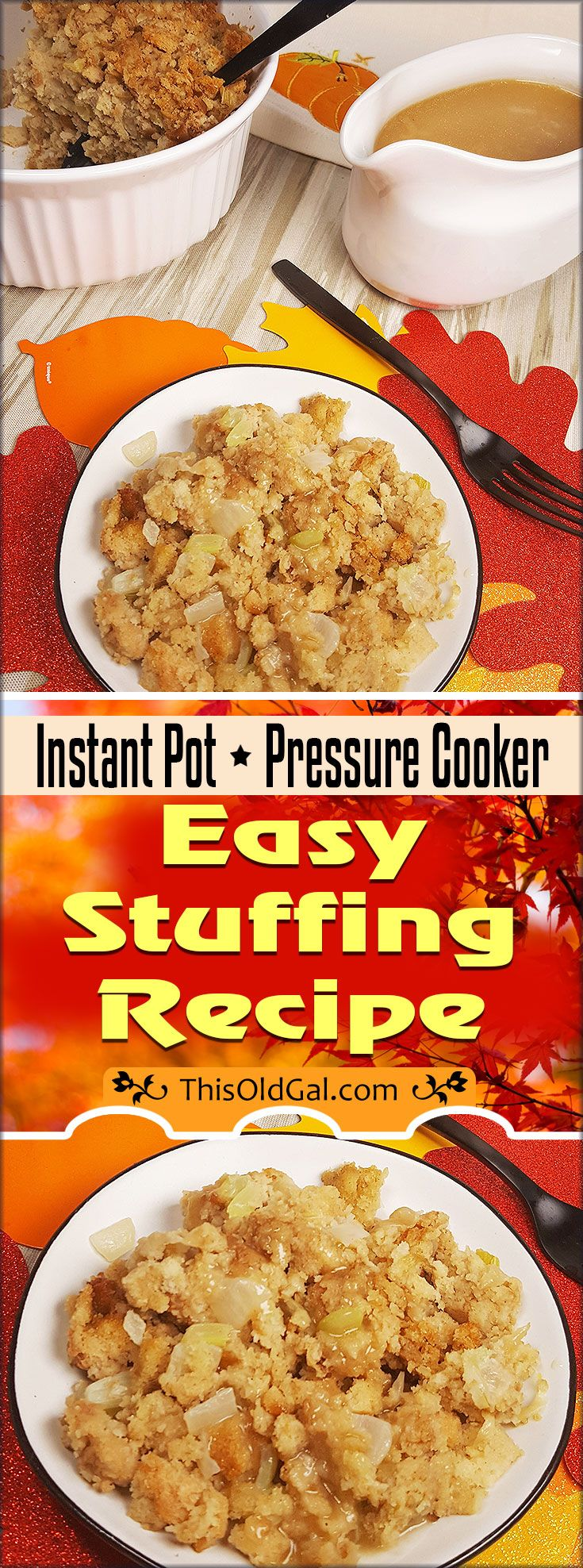 This Pressure Cooker Stuffing Recipewill get you in and out of the kitchen, so that you can spend quality time with your loved ones. via @thisoldgalcooks