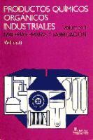 Productos químicos orgánicos industriales / Harold A. Wittcoff, Bryan G. Reuben #novetatsfiq2018