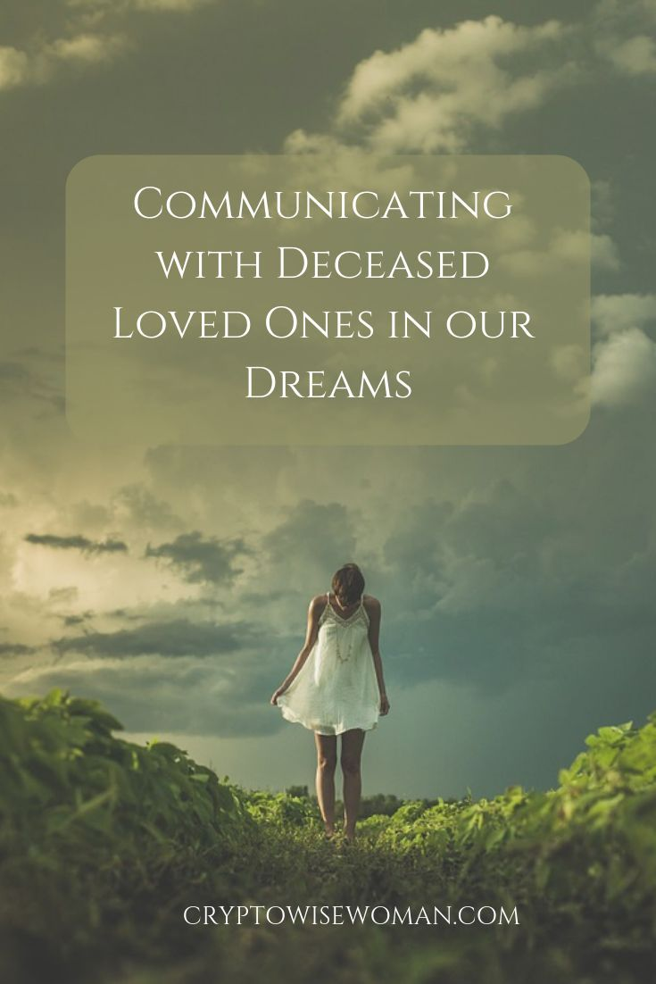 Communicate with Deceased Loved Ones in our Dreams - | Psychic
