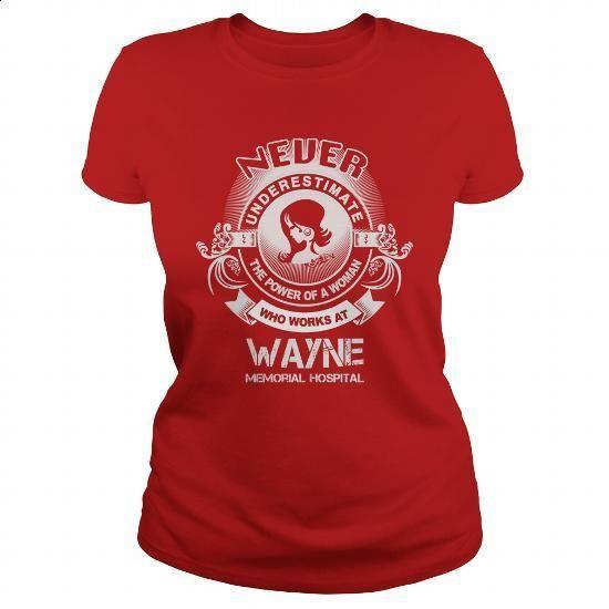 Wayne Memorial Hospital - #tshirt #tee shirt design. CHECK PRICE => https://www.sunfrog.com/LifeStyle/Wayne-Memorial-Hospital-Red-Ladies.html?id=60505